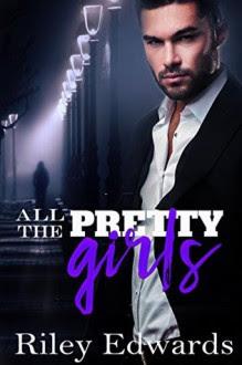 All The Pretty Girls - Riley Edwards
