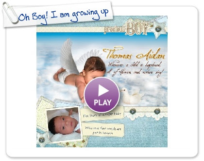 Click to play Oh Boy! I am growing up
