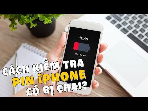Hướng dẫn kiểm tra Pin iPhone có bị chai hay không?