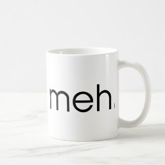 Meh Coffee Mugs
