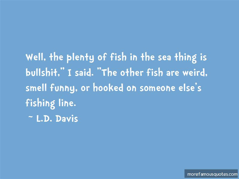 Funny Plenty Of Fish Quotes Top 2 Quotes About Funny Plenty Of Fish