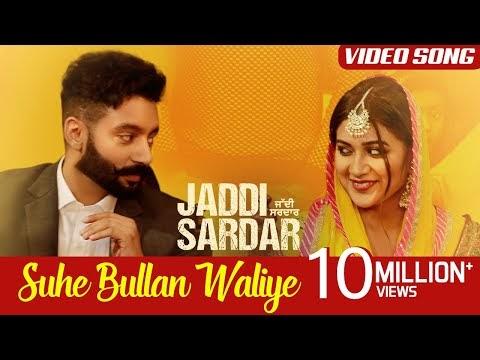 Suhe Bullan Waliye Punjabi Song