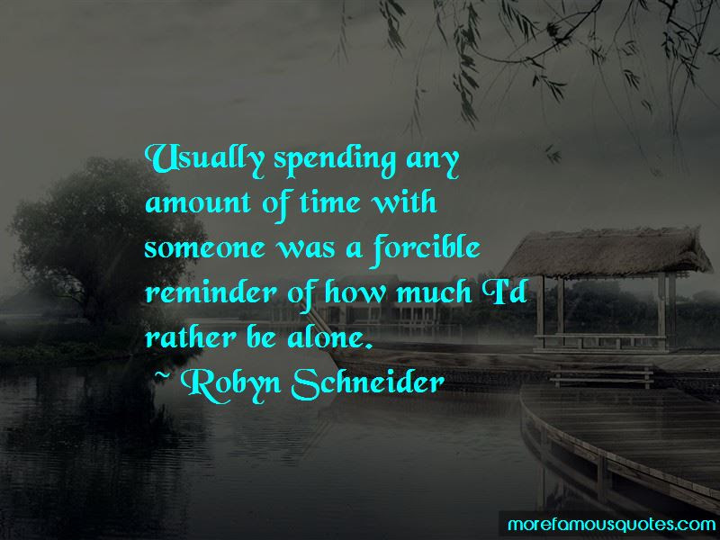 Spending Time With U Quotes Top 33 Quotes About Spending Time With