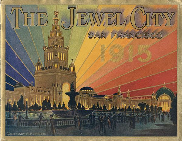 Panama-Pacific International Exposition, San Francisco 1915