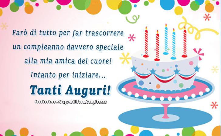 57 Beautiful Auguri Di Buon Compleanno Amica Del Cuore