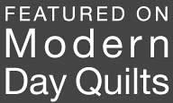 My Quilt is Featured on Modern Day Quilts!!