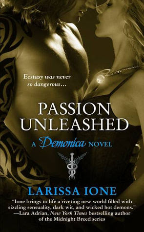 Passion Unleashed (Demonica, #3)