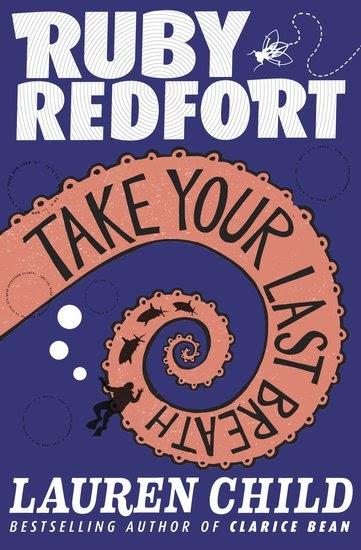 Take Your Last Breath Ruby Redfort 2 By Lauren Child