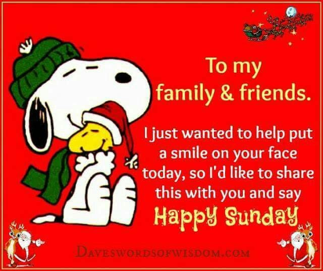 To My Family Friends Happy Sunday Pictures Photos And Images