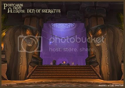 Postcards of Azeroth: Den of Sseratus, by Rioriel Ail'thera