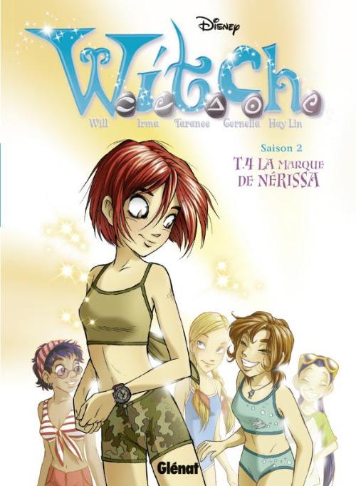 Couverture de W.I.T.C.H. - Saison 2 (Glénat) -4- La marque de Nerissa