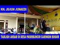 Ceramah KH Jujun Junaedi - Tabligh Akbar di Desa Pasirbuncir Kecamatan Caringin