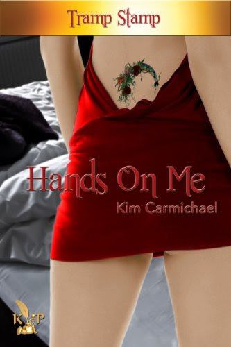 Hands On Me (Tramp Stamp) by Kim Carmichael