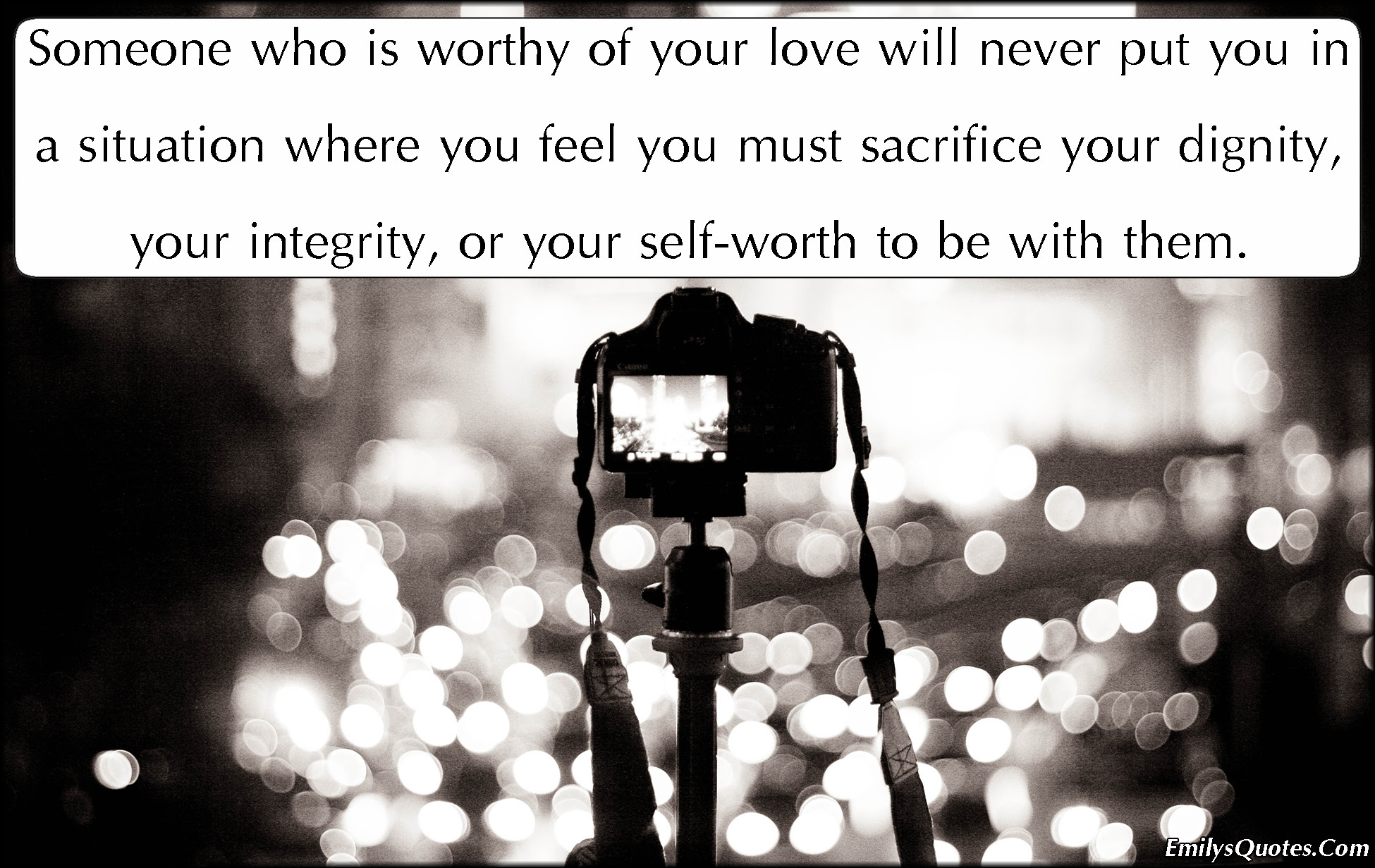 worthy love feelings sacrifice dignity integrity