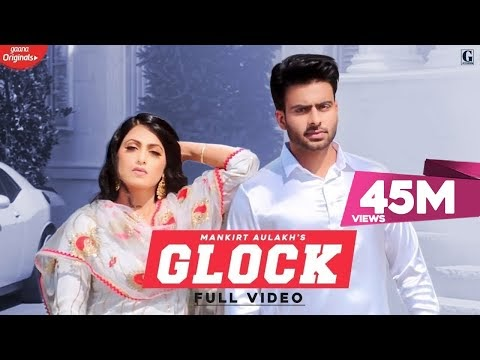 Glock by Mankirt Aulakh
