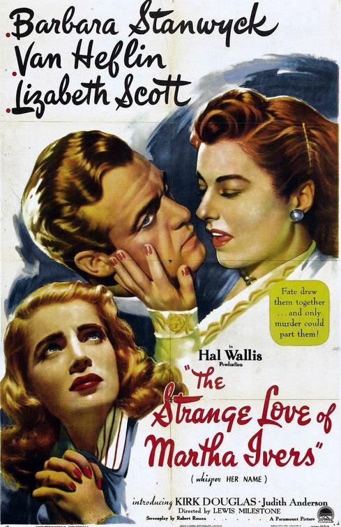 Resultado de imagem para the strange love of martha ivers poster