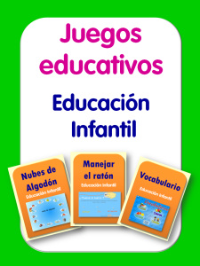 JUEGOS EDUCATIVOS PARA EDUCACIÓN INFANTIL
