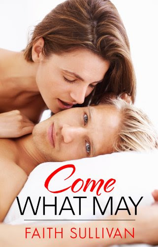 Come What May (Heartbeat) by Faith Sullivan