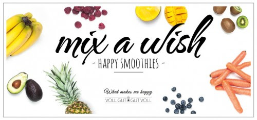 mix a wish - happy smoothies #misawish www.vollgut-gutvoll.de www.whatmakesmehapy.de