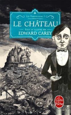 Couverture Les Ferrailleurs, tome 1 : Le Château