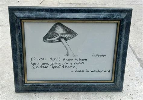 Quotes About Mushrooms Alice In Wonderland