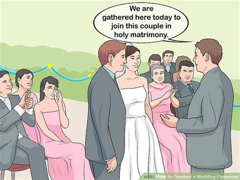 3 Ways to Conduct a Wedding Ceremony   wikiHow