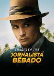 Diário de um Jornalista Bêbado | filmes-netflix.blogspot.com