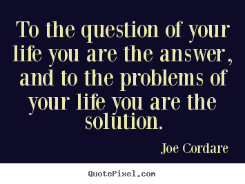 Quotes About Questions About Life 49 Quotes