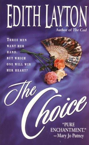 The Choice (Cad) by Edith Layton