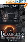 Bloodbreeders: Lies Beneath London (B...