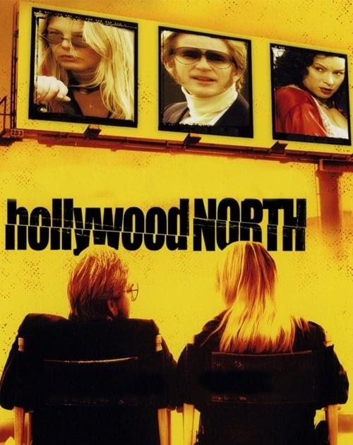 Ver el Hollywood North 2004 Película Completa en Español