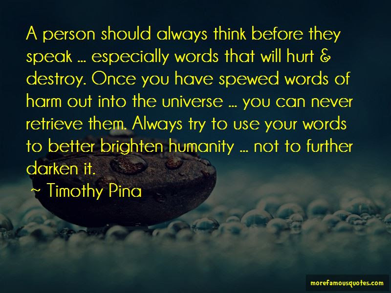 Always Think Before You Speak Quotes Top 7 Quotes About Always