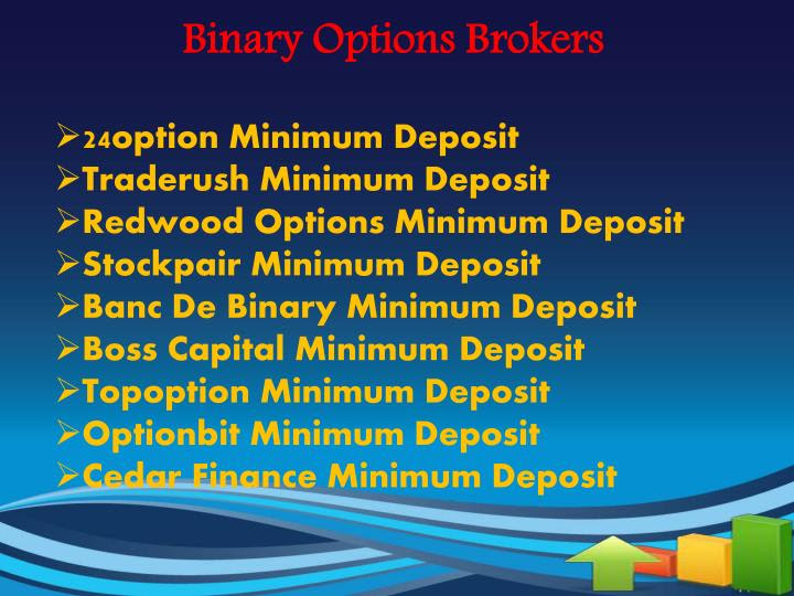 Binary options $50 dollars minimum deposit pthd betting calculator