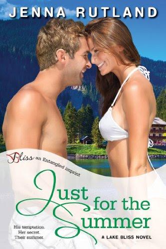 Just for the Summer: A Lake Bliss Novel (Entangled Bliss) by Jenna Rutland