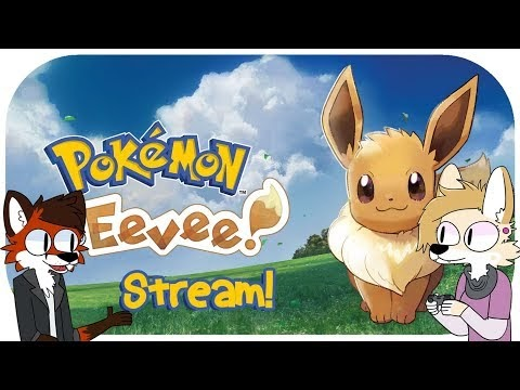 Furry Games Livestream - Ash Coyote - Pokemon Let's Go Evee!