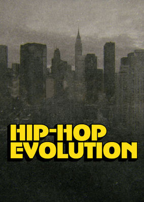 Hip-Hop Evolution - Season 1
