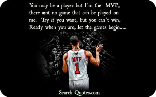 You May Be A Player But Im The Mvp There Aint No Game That Can Be