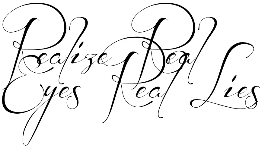 Realize Real Eyes Real Lies Tattoo Lettering Download Free Scetch