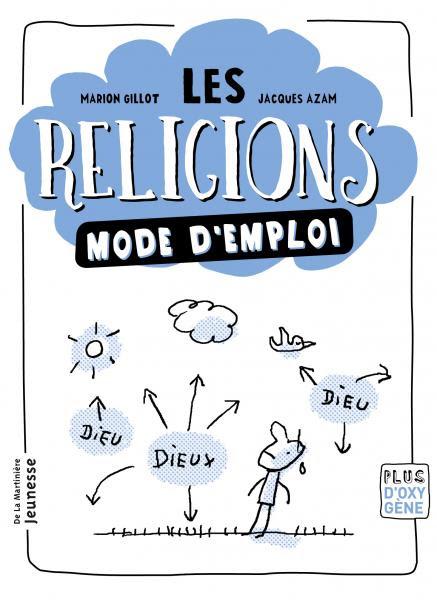 Couverture de l'ouvrage Les Religions mode d'emploi