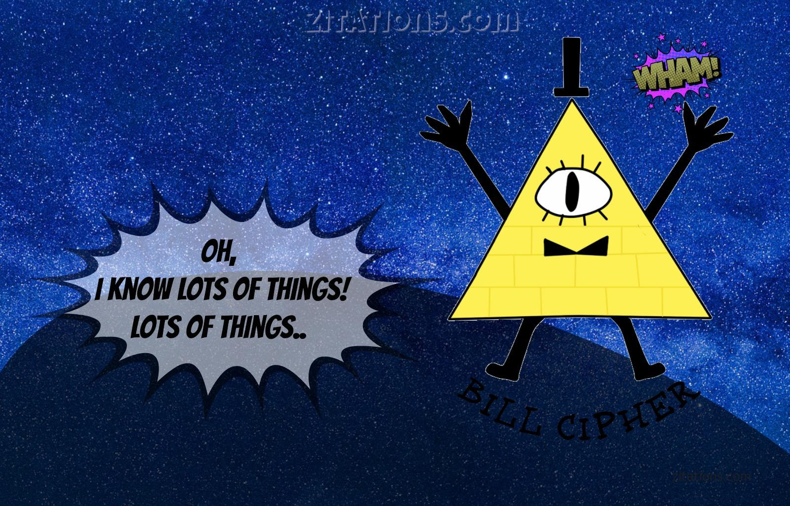 Bill Cipher Quotes 85189 Loadtve