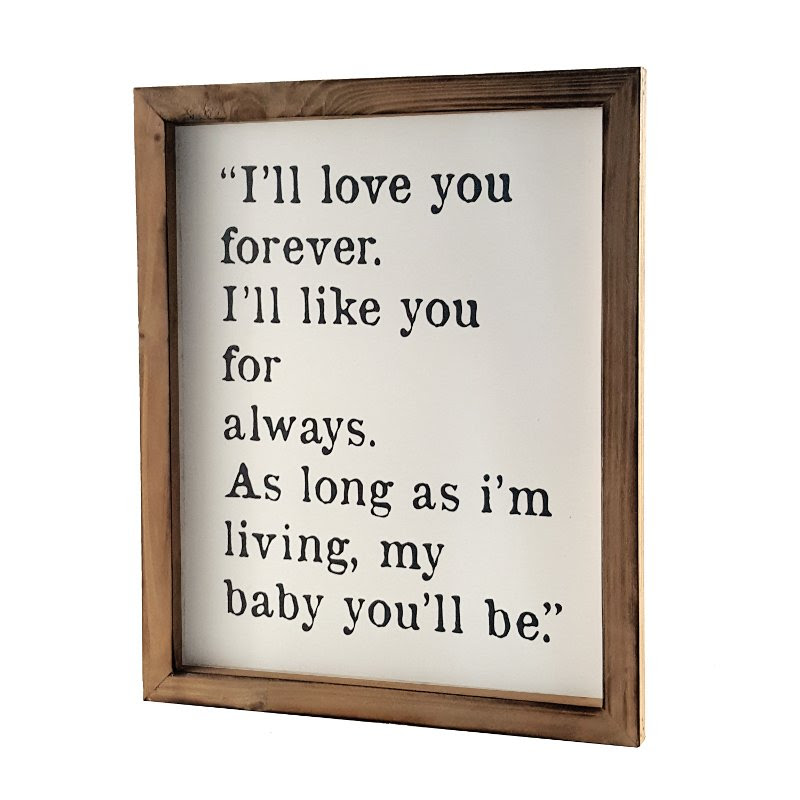 Ill Love You Forever Wooden Framed Sign Rc Willey Furniture Store