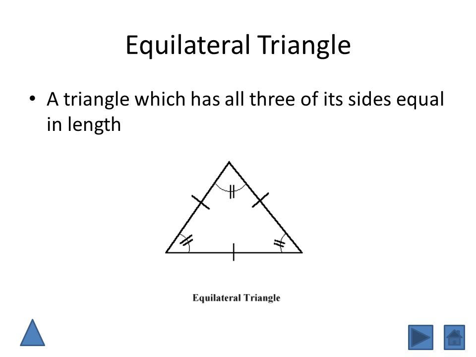 Equilateral+Triangle+A+triangle+which+has+all+three+of+its+sides+equal+in+length