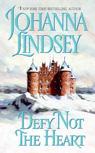 Defy Not the Heart (Shefford's Knights) by Johanna Lindsey