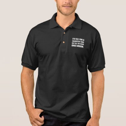 Chemistry Joke Good Ones Argon Polo Shirt