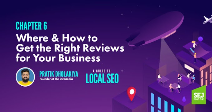 Where & How to Get the Right Reviews for Your Business by @DholakiyaPratik