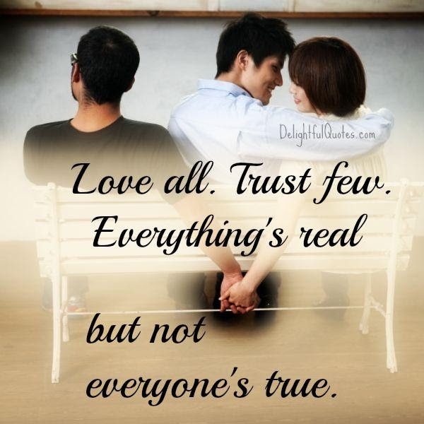 Trust Few Quotes Love All Trust A Few Do Wrong To None