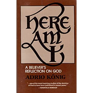 Here Am I: A Believer's Reflection on God