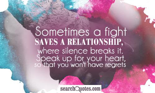 Sometimes A Fight Saves A Relationship Where Silence Breaks It