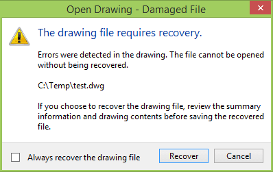 The drawing file requires recovery.