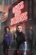Title: Ones and Zeroes, Author: Dan Wells